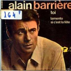 Discos de vinilo: ALAIN BARRIERE / TOI / LAMENTO + 1 (EP 1966). Lote 55203188