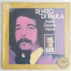 Discos de vinilo: BENITO DI PAULA: MARIA BAIANA MARIA. Lote 55226076