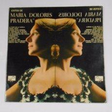 Discos de vinilo: EXITOS MARIA DE MARIA DOLORES PRADERA. - LP. TDKDA4. Lote 55234830