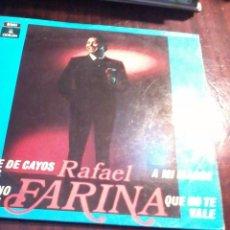 Discos de vinilo: RAFAEL FARINA. SANGRE DE CAYOS REALES. VETE Y NO VUELVAS. MB2. Lote 55245233