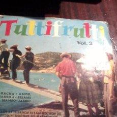Discos de vinilo: TUTTIFRUTTI VOL. 2. LA CUCARACHA. AMOR. AMOR, MB2. Lote 55250832
