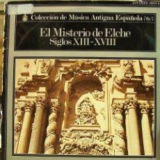Discos de vinilo: COLECCIÓN DE MÚSICA ANTIGUA ESPAÑOLA 6 Y 7-EL MISTERIO DE ELCHE SIGLOS XIII-XVIII LP VINILO 1972 . Lote 55310319