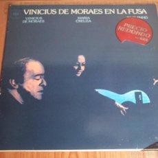 Discos de vinilo: LP VINICIUS DE MORAES EN LA FUSA (MARIA CREUZA / TOQUINHO) CBS-1974. Lote 55319580
