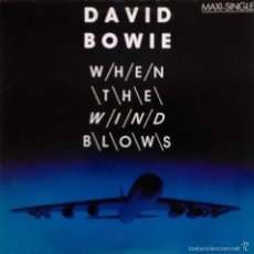 Discos de vinilo: DAVID BOWIE, WHEN THE WIND BLOWS - MAXI SINGLE ESPAÑA. Lote 55324532