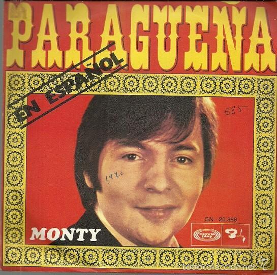 MONTY CANTA EN ESPAÑOL SINGLE SELLO MOVIEPLAY AÑO 1970 EDITADO EN ESPAÑA (Música - Discos - Singles Vinilo - Canción Francesa e Italiana)