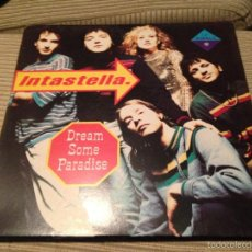 Discos de vinilo: INTASTELLA - DREAM SOME PARADISE - MAXI UK 1991 MCA - INDIE ROCK. Lote 55344186