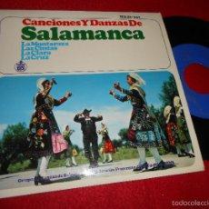 Discos de vinilo: GRUPO DANZAS SALAMANCA FET JONS LA MONTARAZA/CINTAS/CLARA/CRUZ EP 1966 CASTILLA LEON EX. Lote 55344375