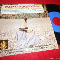 Discos de vinilo: GRUPO MIXTO COROS DANZAS PALMA MALLORCA FET JONS PARADO VALLDEMOSA/BOLERO D'ES VEREMAR +2 EP 1963. Lote 55344398