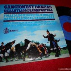 Discos de vinilo: GRUPO DANZAS SANTIAGO COMPOSTELA FET JONS FOLIADA DO MIGUELIÑO/O MOLETE/CARBALLESA +1 EP 1966 EX. Lote 55344419