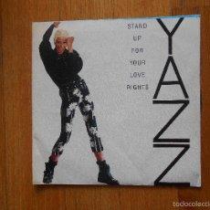 Discos de vinilo: YAZZ, STAND UP FOR YOUR LOVE RIGHTS, SANNI RECORDS EDICION ESPECIAL 40 PRINCIPALES. Lote 55345094