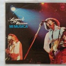 Discos de vinilo: LOGGINS & MESSINA - MY MUSIC (MI MUSICA) / A LOVE SONG (1973). Lote 55360628