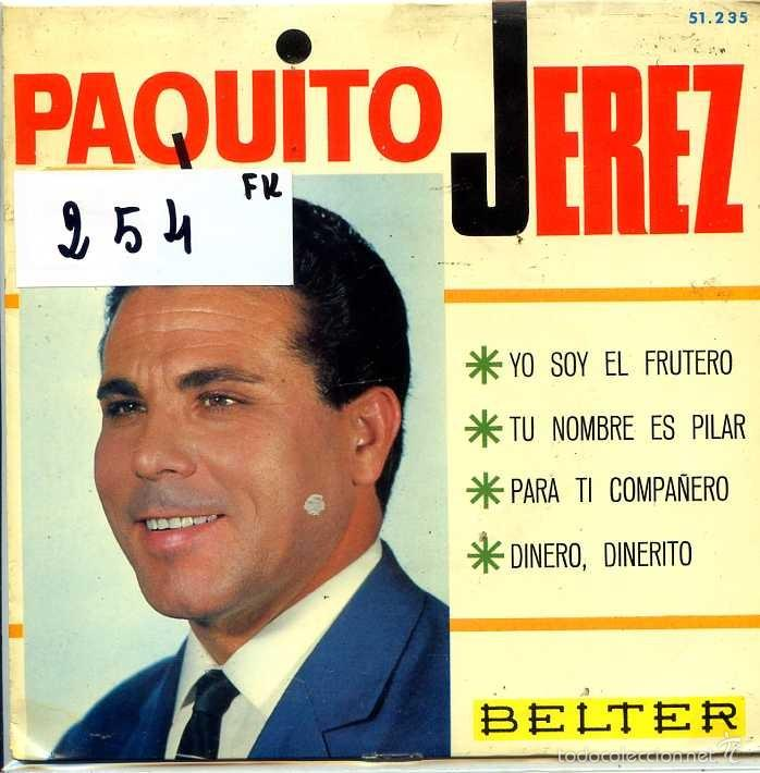 PAQUITO JEREZ / YO SOY EL FRUTERO + 3 (EP 1966) (Música - Discos de Vinilo - EPs - Flamenco, Canción española y Cuplé)