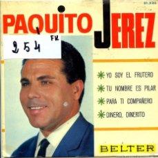 Discos de vinilo: PAQUITO JEREZ / YO SOY EL FRUTERO + 3 (EP 1966). Lote 55361622