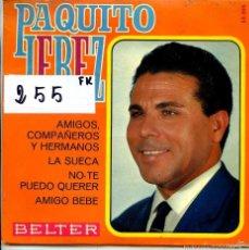 Discos de vinilo: PAQUITO JEREZ / LA SUECA + 3 (EP 1968). Lote 55361626