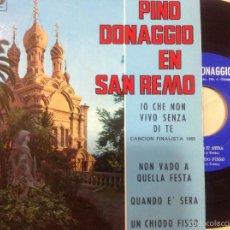 Discos de vinilo: PINO DONAGGIO EN SAN REMO -IO CHE NON VIVO SENZA DI TE -EP 1965. Lote 55361981