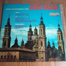 Discos de vinilo: LP JOTAS ARAGONESAS POR JESUS GRACIA / PIEDAD GIL / RONDALL CESARAUGUSTA - VERGARA-1967. Lote 130034979