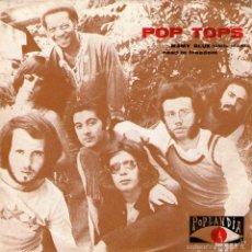 Discos de vinilo: POP TOPS - SINGLE VINILO 7'' - EDITADO EN PORTUGAL - MAMY BLUE + ROAD TO FREEDOM - POPLANDIA 1971. Lote 55368754