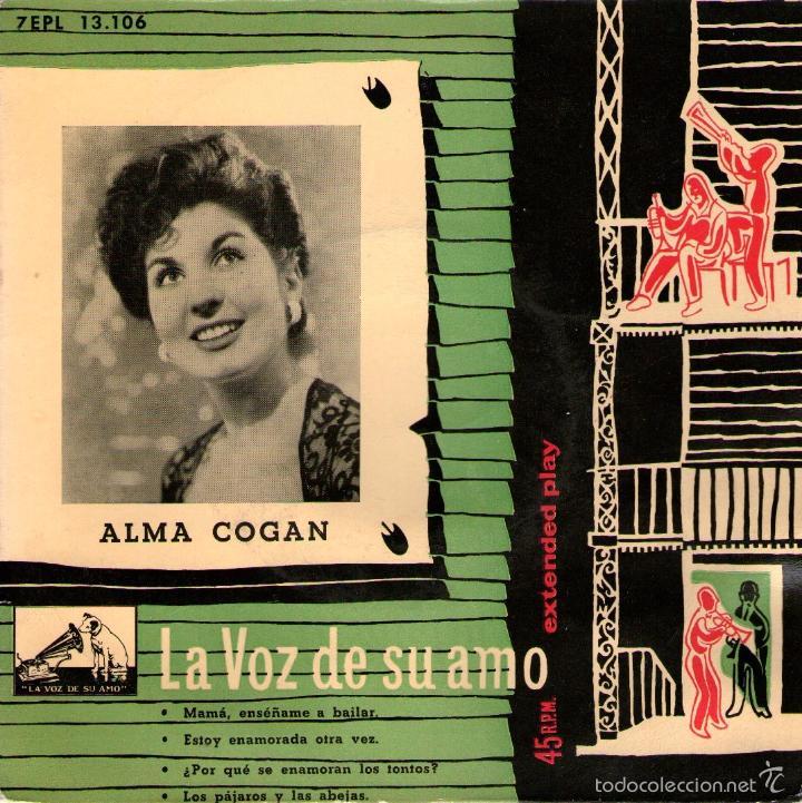 ALMA COGAN - EP VINILO 7'' - EDITADO EN ESPAÑA - MAMA ENSEÑAME A BAILAR + 3 - LA VOZ DE SU AMO (Música - Discos de Vinilo - EPs - Solistas Españoles de los 50 y 60)