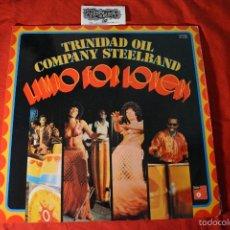 Discos de vinilo: TRINIDAD OIL COMPANY STEELBAND - LIMBO FOR LOVE - LP SPAIN EX+/EX. Lote 55378226
