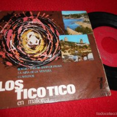 LOS TICO TICO En Mallorca.Bolero balear/Bahia de Palma/Clavelitos +1 EP 1964 Zafiro
