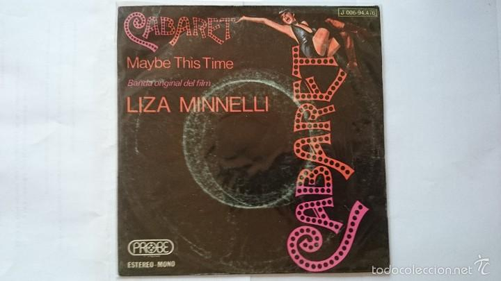 LIZA MINNELLI (BSO/OST 'CABARET') - CABARET / MAYBE THIS TIME (1973) (Música - Discos - Singles Vinilo - Bandas Sonoras y Actores)