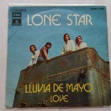Discos de vinilo: LONE STAR - LLUVIA DE MAYO / LOVE (1972). Lote 55395319