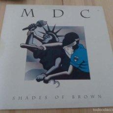 Discos de vinilo: MDC- SHADES OF BROWN -LP PUNK HARD CORE . Lote 55402533
