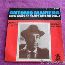 Discos de vinilo: ANTONIO MAIRENA 100 AÑOS DE CANTE GITANO - VOL 1. Lote 55408828