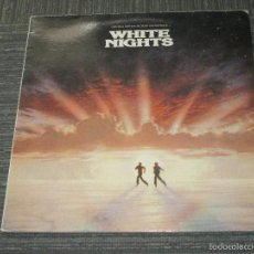 Discos de vinilo: WHITE NIGHTS - BSO - WEA - ARIOLA - 1985 - MADE IN SPAIN - IBL -. Lote 55529885