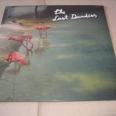 Discos de vinilo: THE LAST DANDIES MINI LP SAME TSUNAMI MUSIC ORIGINAL ESPAÑA 2012 PRECINTADO MINT. Lote 55554143