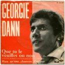 Discos de vinilo: GEORGIE DANN – QUE TU LE VEUILLES OU NOM - SG SPAIN 1967 - LA VOZ DE SU AMO PL 63.157 - MALLORCA 67. Lote 55568237