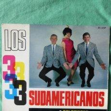 Discos de vinilo: LOS 3 SUDAMERICANOS - GOLDFINGER/PERO RAQUEL/POLLERA COLORA/NO LO QUIERO EP 1965. Lote 55571794