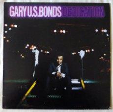 Discos de vinilo: GARY U.S. BONDS, DEDICATION (EMI) LP ESPAÑA - BRUCE SPRINGSTEEN. Lote 55640859