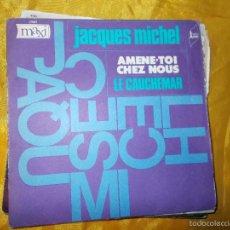 Discos de vinilo: JACQUES MICHEL. AMENE-TOI CHEZ MOI / LE CAUCHEMAR. GRAND PRIX DU FESTIVAL DE SPA 1970. IMPECABLE. Lote 55713481