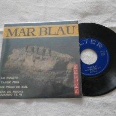 Discos de vinilo: MAR BLAU 7´EP LA RULETA + 3 TEMAS (1968) *COMO NUEVO* EXCELENTE. Lote 55713909