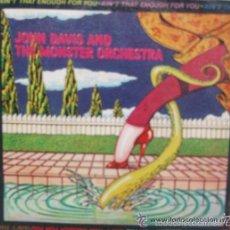 Discos de vinilo: JOHN DAVIS AND THE MONSTER ORCHESTRA - NO ES SUFICIENTE PARA TI, DISCO FEVER /SINGLE CBS . Lote 55715134
