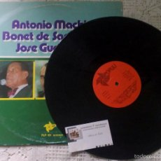 Discos de vinilo: AÑO.-1976.- ANTONIO MACHIN.- BONET SAN PEDRO.-JOSE GUARDIOLA.-EDITA POPULI. Lote 32884797