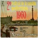 Discos de vinilo: NELLA COLOMBO - XIPNA AGHAPI MOU (2º FESTIVAL DE LA CANCIÓN MEDITERRÁNEA) - EP SPAIN 1960. Lote 55778501