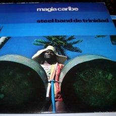 Discos de vinilo: STEEL-BAND DE TRINIDAD - MAGIA CARIBE. Lote 55778704