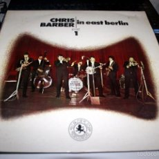 Discos de vinilo: CHRIS BARBER,IN EAST BERLIN PART 1 JAZZ. Lote 55778877