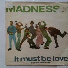 Discos de vinilo: MADNESS - IT MUST BE LOVE (DEBE SER AMOR) / SHADOW ON THE HOUSE (SOMBRA EN LA CASA) (1981). Lote 55780628