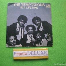 Discos de vinilo: THE TEMPTATIONS IN A LIFETIME SINGLE SPAIN 1977 PDELUXE. Lote 55780950