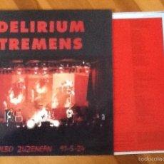 Discos de vinilo: DELIRIUM TREMENS: BILBO ZUZENEAN 91-5-24. Lote 55791531
