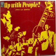 Discos de vinilo: UP WITH PEOPLE! - ¡VIVA LA GENTE! - LP BCD 1969 BPY. Lote 55793084