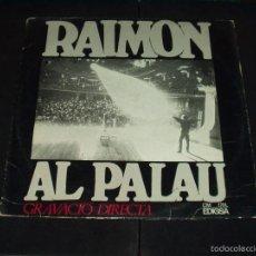 Discos de vinilo: RAIMON LP AL PALAU . Lote 55793914