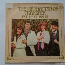 Discos de vinilo: THE MANHATTAN TRANSFER - ESO ES EL AMOR / SINGLE GIRL (1978). Lote 55794579