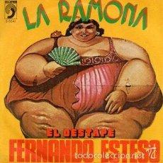 Discos de vinilo: FERNANDO ESTESO - LA RAMONA + EL DESTAPE // SG 1976. Lote 55797724