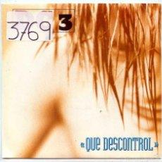 Discos de vinilo: DC 3 / QUE DESCONTROL / ME SABE A SAL (SINGLE 1992). Lote 55807118