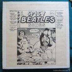 Discos de vinilo: THE BEATLES - SPICY BEATLES BEATLES SONGS (USA PRIMERA EDICIÓN LIMITADA 1973, RARO TMOQ). Lote 55808382