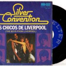 Discos de vinilo: SINGLE SILVER CONVENTION. LOS CHICOS DE LIVERPOOL. BELTER. Lote 55827005